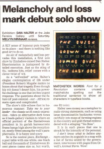 Melvyn Minnaar 'Melancholy and loss mark debut solo show' Cape Times, 25 September 2006 p11